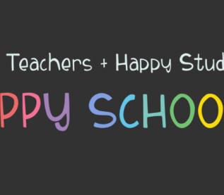 Happy Teachers + Happy Students = Happy Schools